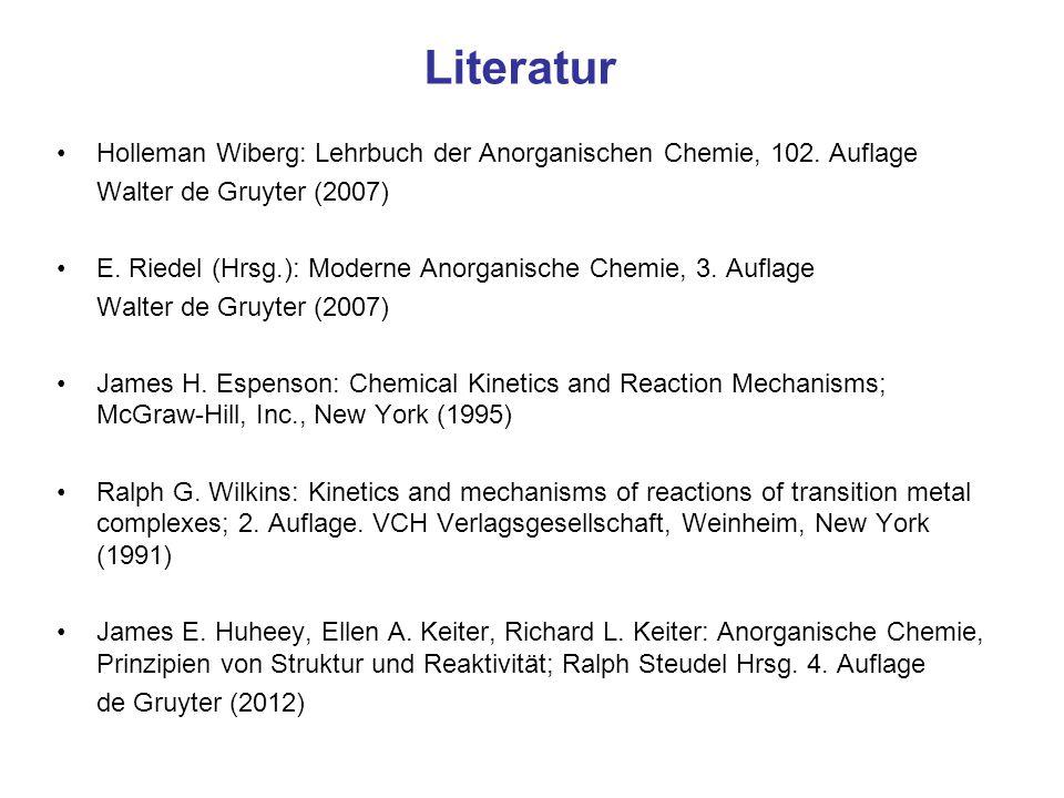 Literatur Holleman Wiberg: Lehrbuch der Anorganischen Chemie, 102. Auflage Walter de Gruyter (2007) E. Riedel (Hrsg.): Moderne Anorganische Chemie, 3.