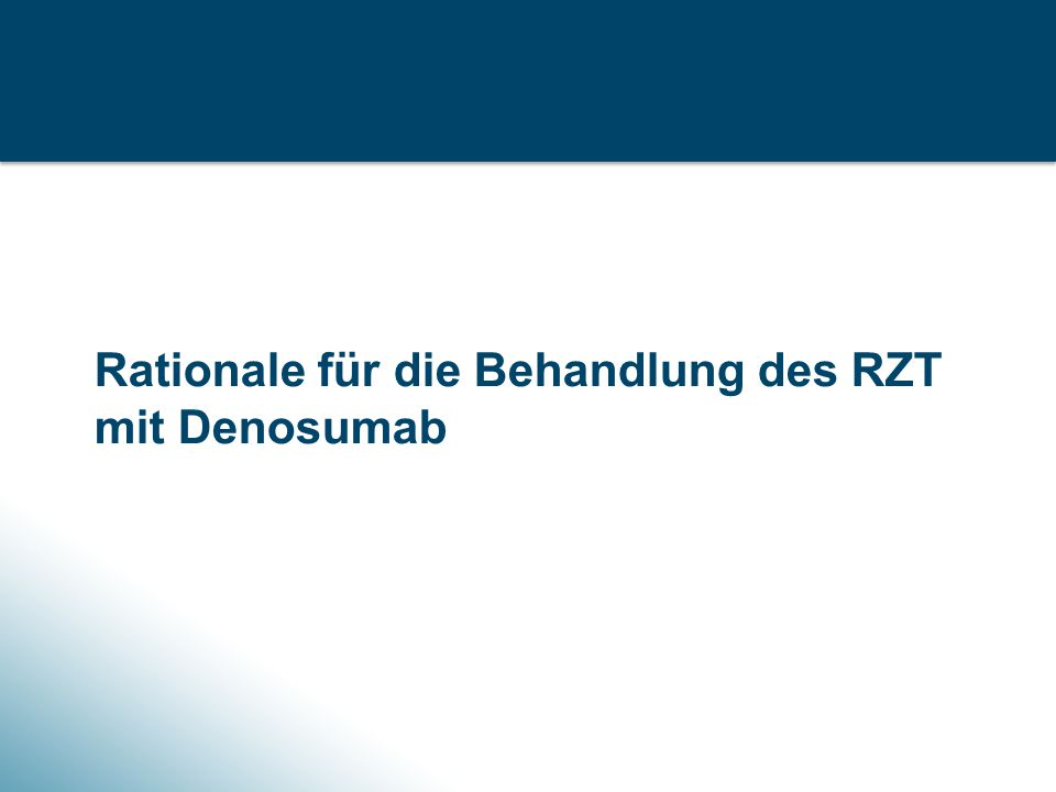 Rationale für die Behandlung des RZT mit Denosumab
