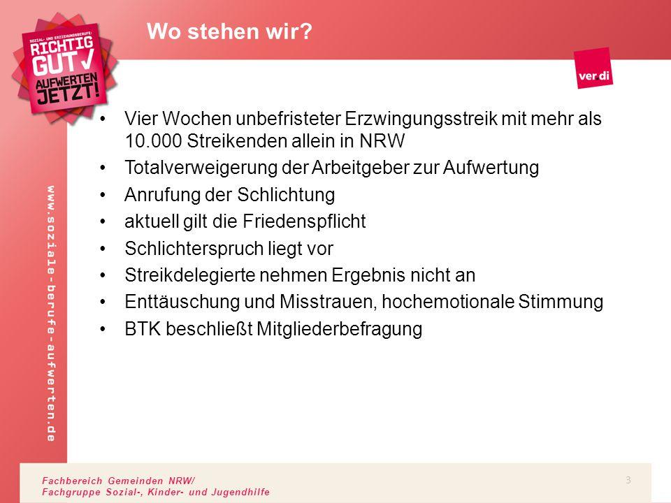 Fachbereich Gemeinden NRW/ Fachgruppe Sozial-, Kinder- und Jugendhilfe Schlichterspruch: Bewertung Besser als Verhandlungsstand 28.