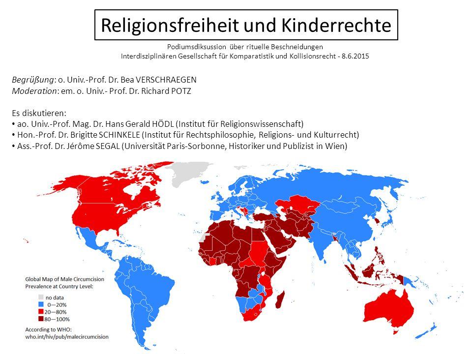 Podiumsdiksussion über rituelle Beschneidungen Interdisziplinären Gesellschaft für Komparatistik und Kollisionsrecht - 8.6.2015 Religionsfreiheit und