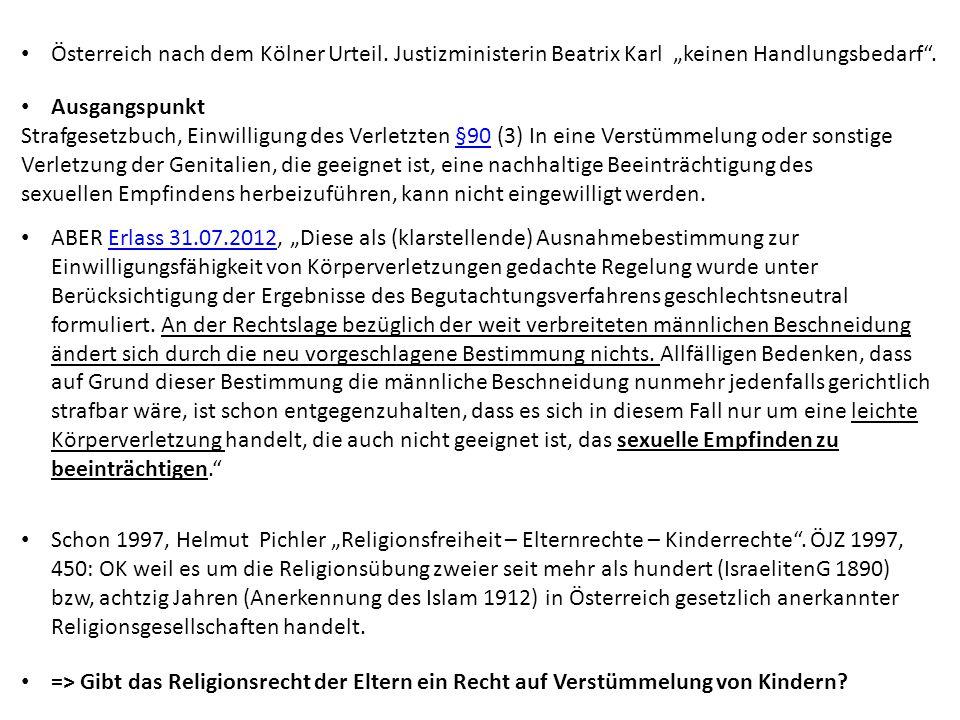 """Österreich nach dem Kölner Urteil. Justizministerin Beatrix Karl """"keinen Handlungsbedarf"""". Ausgangspunkt Strafgesetzbuch, Einwilligung des Verletzten"""