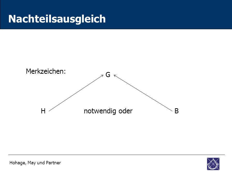 Nachteilsausgleich Hohage, May und Partner Merkzeichen: G HBnotwendig oder