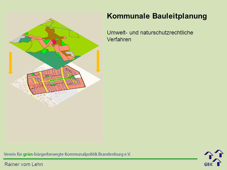 Rainer vom Lehn Kommunale Bauleitplanung Umwelt- und naturschutzrechtliche Verfahren