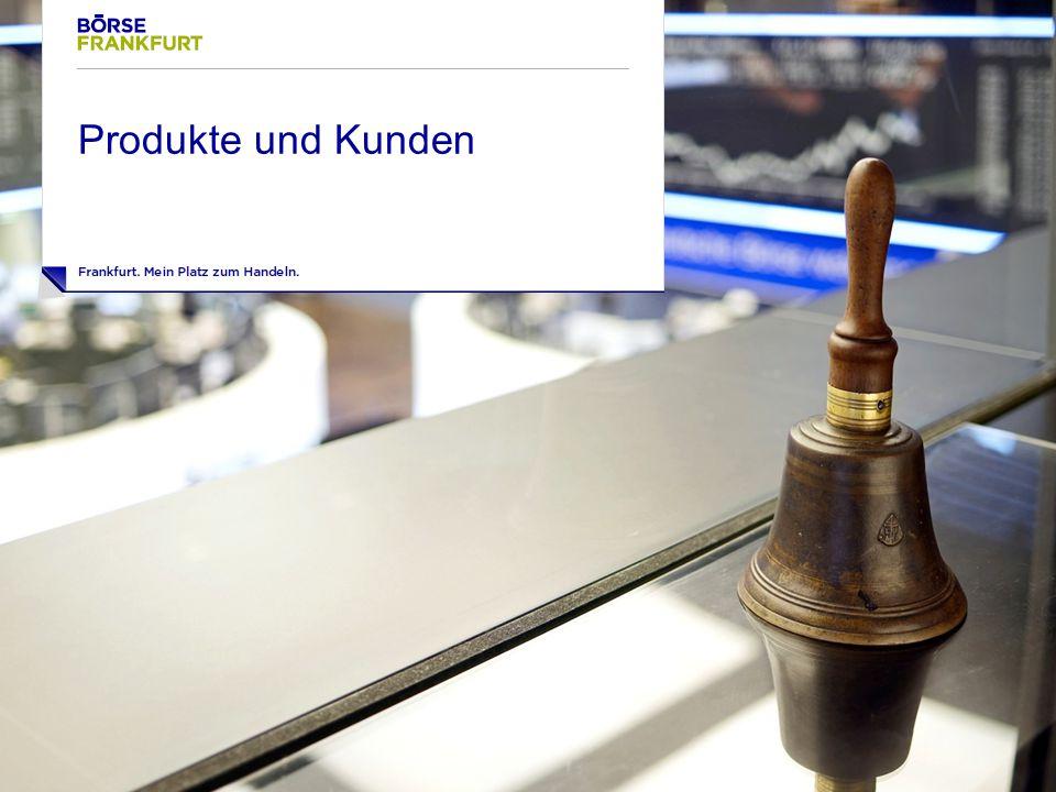 Das Produkt: Frankfurter Wertpapierbörse 4 Bereitstellung von Marktplätzen für den Handel mit Wertpapieren ‣ Parketthandel in Frankfurt ‣ Xetra Börse in Anlegers Hosentasche
