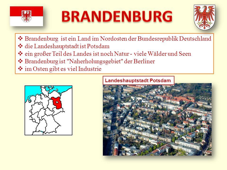  Brandenburg ist ein Land im Nordosten der Bundesrepublik Deutschland  die Landeshauptstadt ist Potsdam  ein großer Teil des Landes ist noch Natur