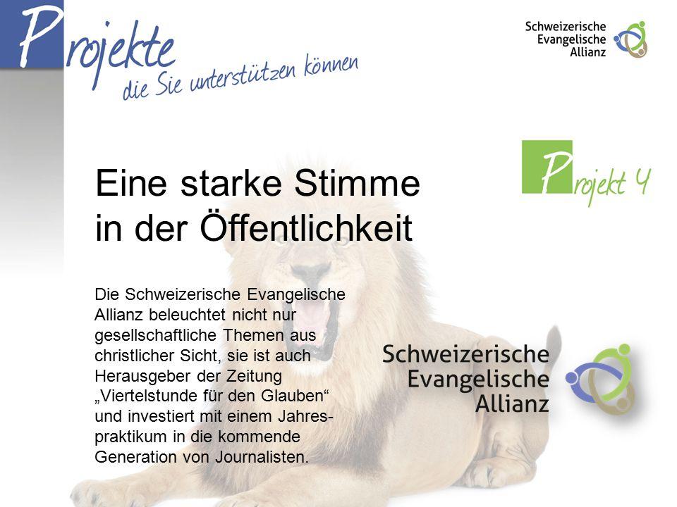 """Eine starke Stimme in der Öffentlichkeit Die Schweizerische Evangelische Allianz beleuchtet nicht nur gesellschaftliche Themen aus christlicher Sicht, sie ist auch Herausgeber der Zeitung """"Viertelstunde für den Glauben und investiert mit einem Jahres- praktikum in die kommende Generation von Journalisten."""