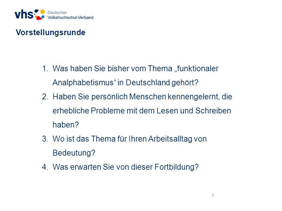 13 Funktionaler Analphabetismus in Deutschland – zu den Niveaustufen Alpha-Level 4: Erreichen der Textebene, jedoch mit Fehlern 13,3 Mio.