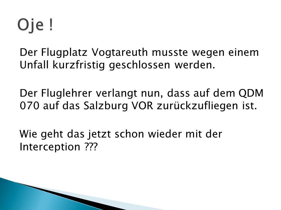 Der Flugplatz Vogtareuth musste wegen einem Unfall kurzfristig geschlossen werden.