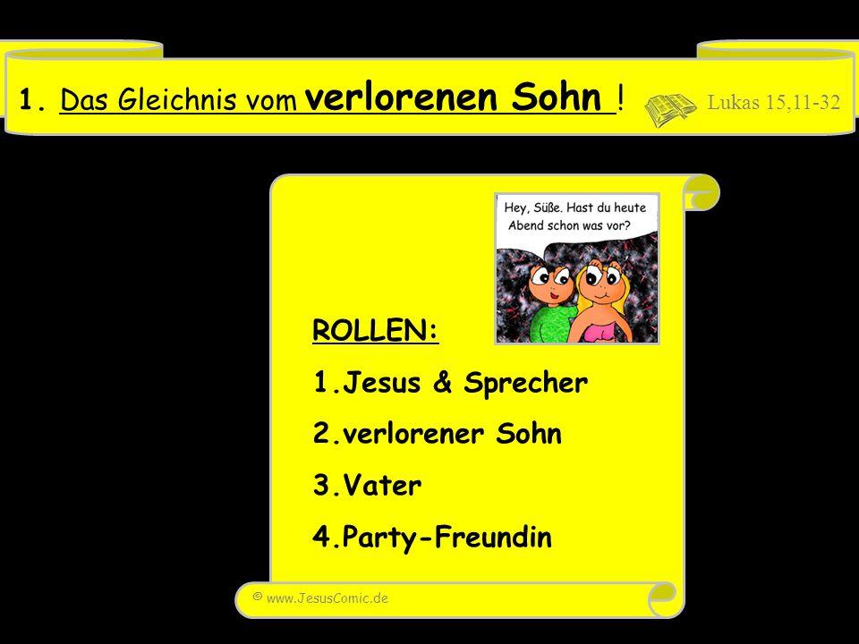 Infos zu dieser PowerPoint-Präsentation von www.Reli-Power.de : Thema (Stichwort)GLEICHNISSE Name dieser PPS 2.: PowerPoint: 7 GLEICHNISSE als Comics (Nr.