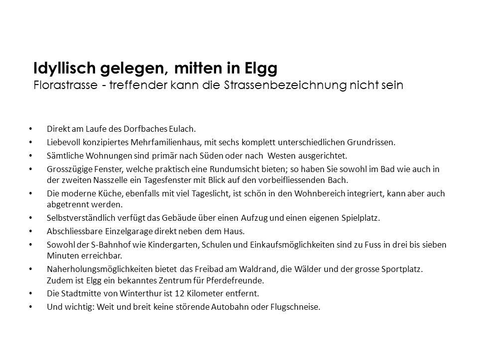 Gemeinde und Infrastruktur Elgg ZH liegt 12 km östlich von Winterthur.