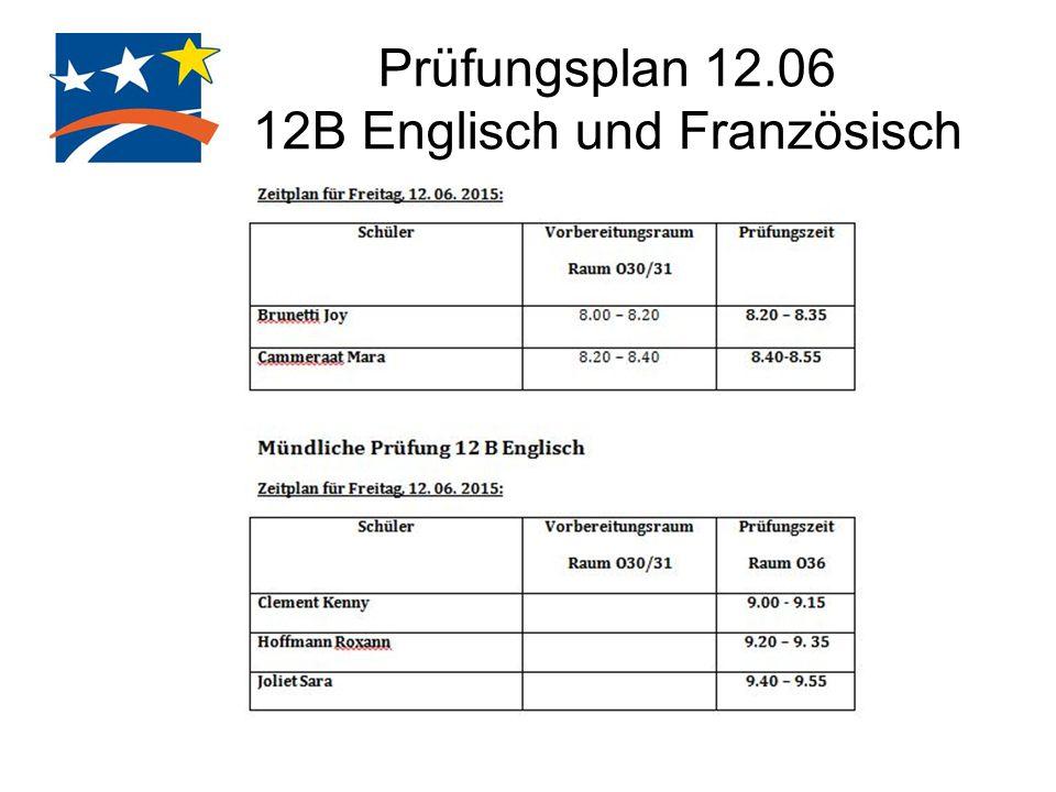 Prüfungsplan 12.06 12B Englisch und Französisch