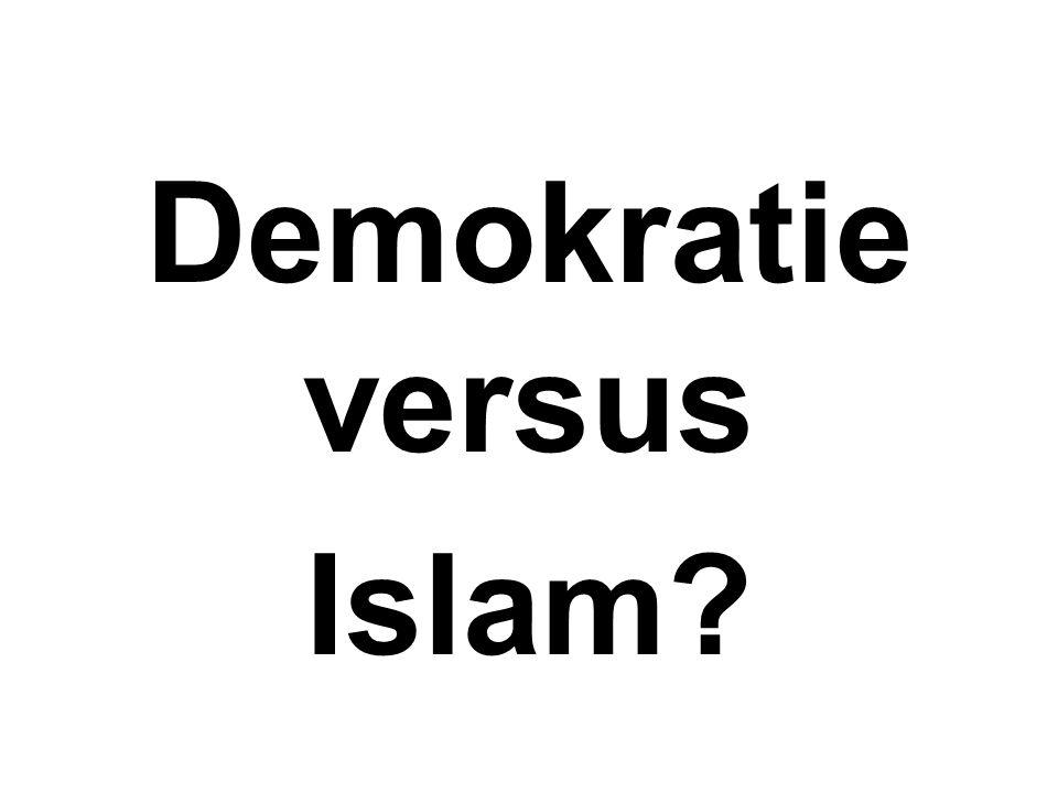 Demokratie versus Islam?