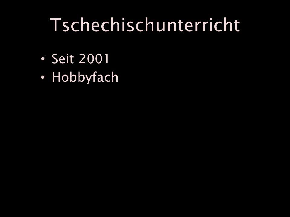 Tschechischunterricht Seit 2001 Hobbyfach
