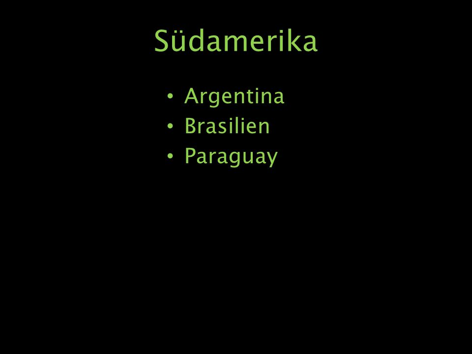 Südamerika Argentina Brasilien Paraguay