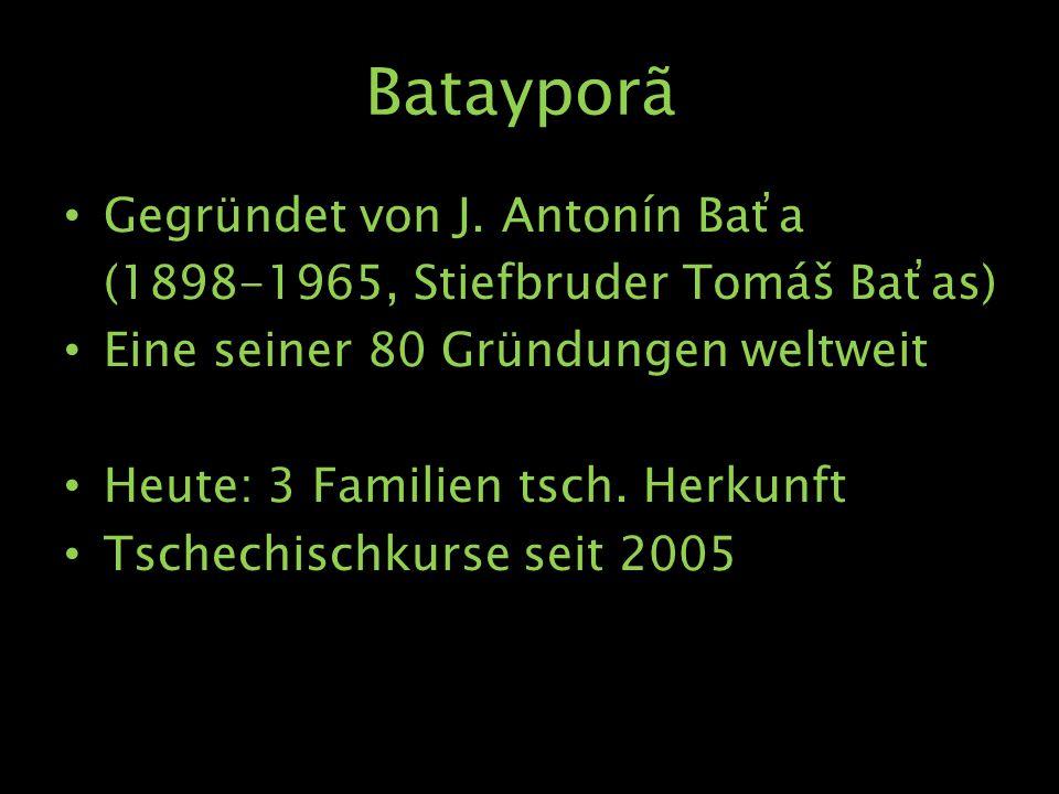Batayporã Gegründet von J.