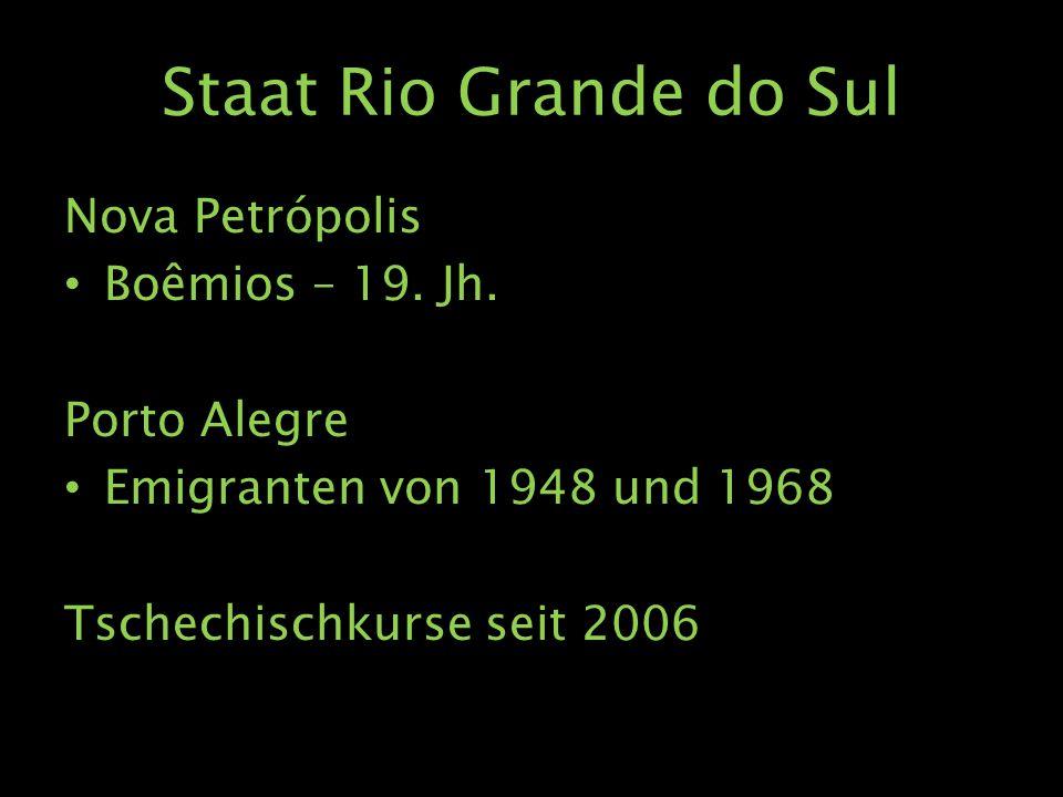 Staat Rio Grande do Sul Nova Petrópolis Boêmios – 19.