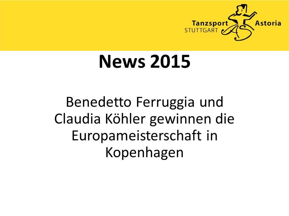 News 2015 Benedetto Ferruggia und Claudia Köhler gewinnen die Europameisterschaft in Kopenhagen