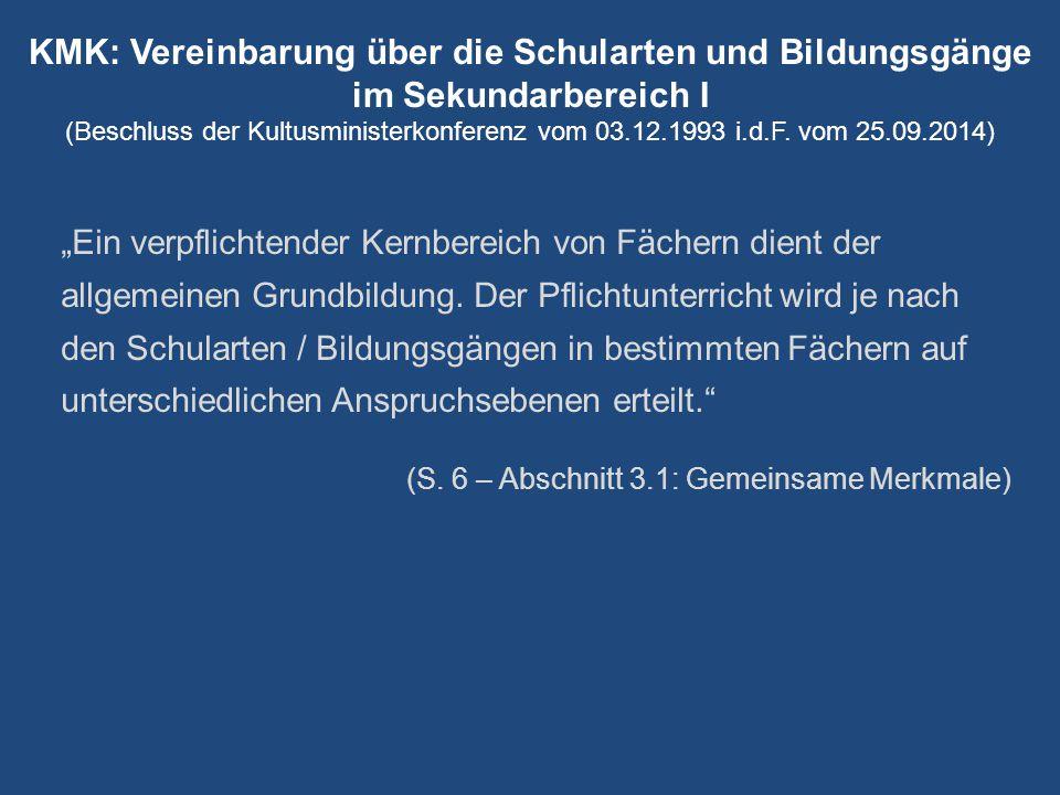 KMK: Vereinbarung über die Schularten und Bildungsgänge im Sekundarbereich I (Beschluss der Kultusministerkonferenz vom 03.12.1993 i.d.F.