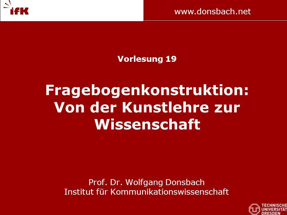 5 www.donsbach.net The Art of Asking Questions (Payne 1951) Scientific Paradigm for Surveys (Tourangeau 2003) Tourangeau, R.