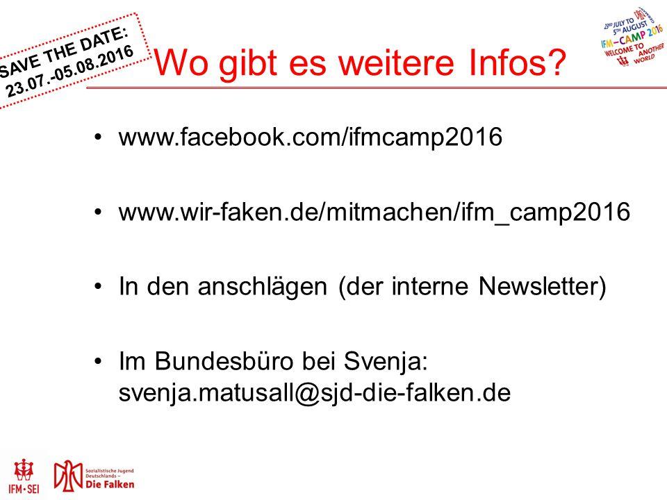 SAVE THE DATE: 23.07.-05.08.2016 Wo gibt es weitere Infos? www.facebook.com/ifmcamp2016 www.wir-faken.de/mitmachen/ifm_camp2016 In den anschlägen (der