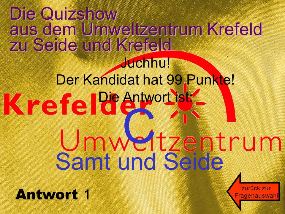Die Quizshow aus dem Umweltzentrum Krefeld zu Seide und Krefeld Juchhu.