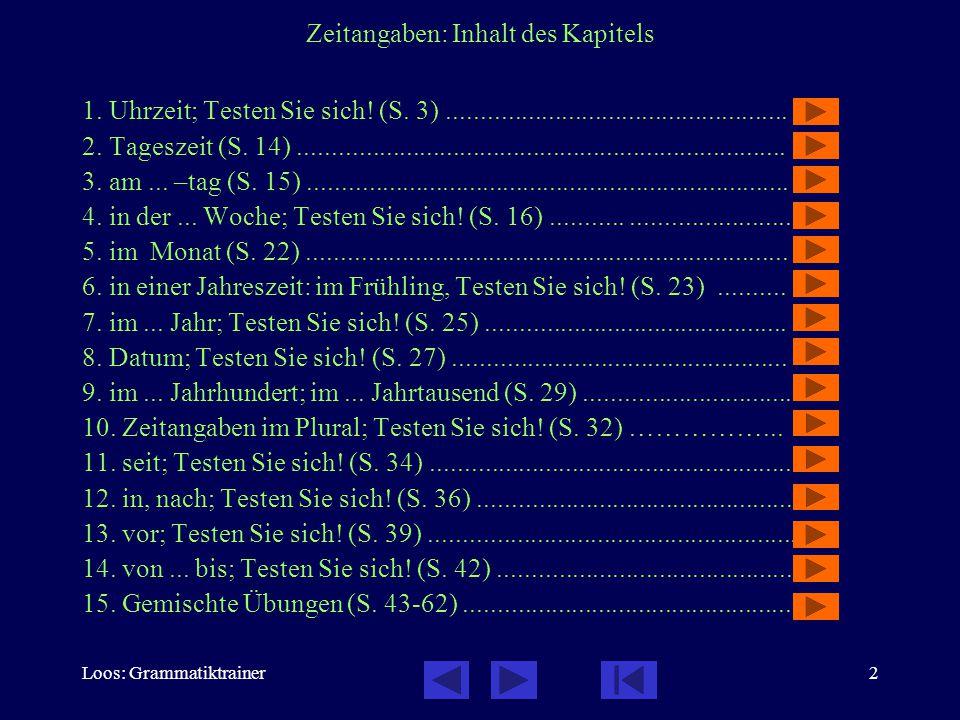 Loos: Grammatiktrainer2 Zeitangaben: Inhalt des Kapitels 1.