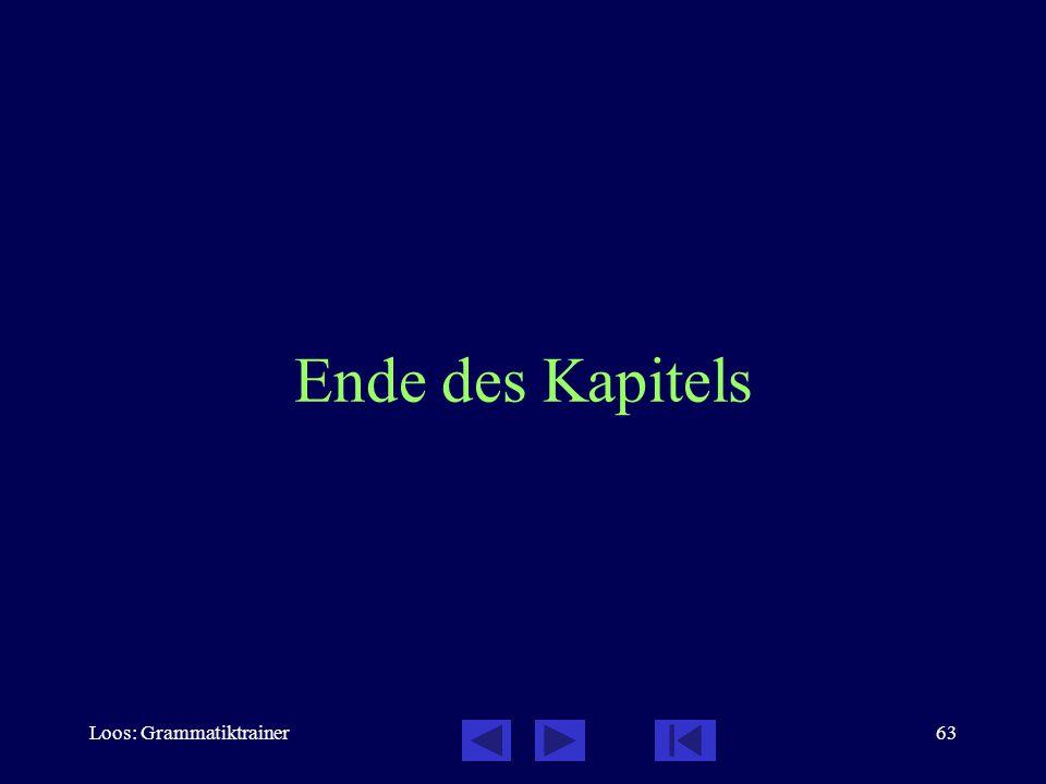 Loos: Grammatiktrainer63 Ende des Kapitels