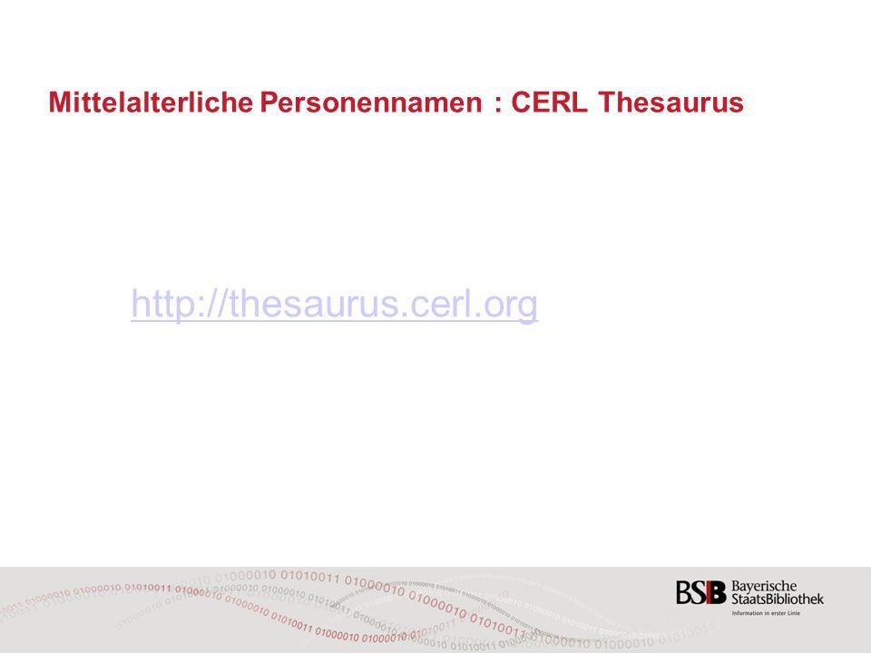 Mittelalterliche Personennamen : CERL Thesaurus http://thesaurus.cerl.org