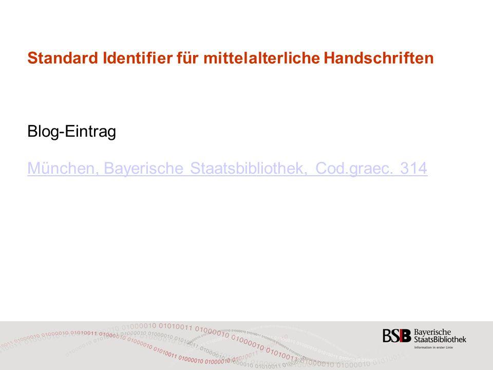 Standard Identifier für mittelalterliche Handschriften Blog-Eintrag München, Bayerische Staatsbibliothek, Cod.graec.