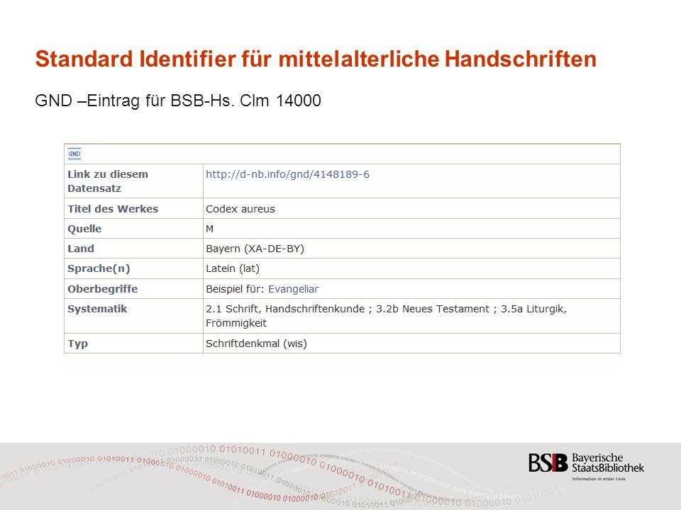 Standard Identifier für mittelalterliche Handschriften GND –Eintrag für BSB-Hs. Clm 14000