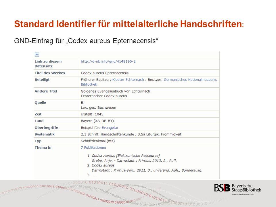 """Standard Identifier für mittelalterliche Handschriften : GND-Eintrag für """"Codex aureus Epternacensis"""