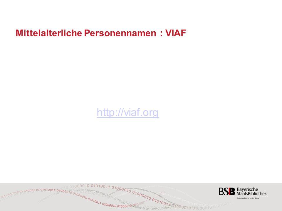Mittelalterliche Personennamen : VIAF http://viaf.org