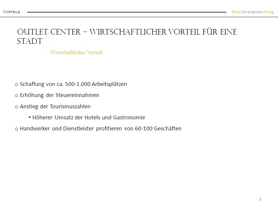 Retail Development Group Tourismusmagnet Outlet Center in Deutschland 9 FOC-NameStadtBundeslandca.