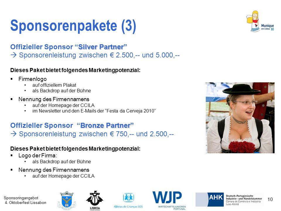 """Sponsoringangebot 4. Oktoberfest Lissabon 10 Sponsorenpakete (3) Silver Partner"""" Offizieller Sponsor """"Silver Partner""""  Sponsorenleistung zwischen € 2"""