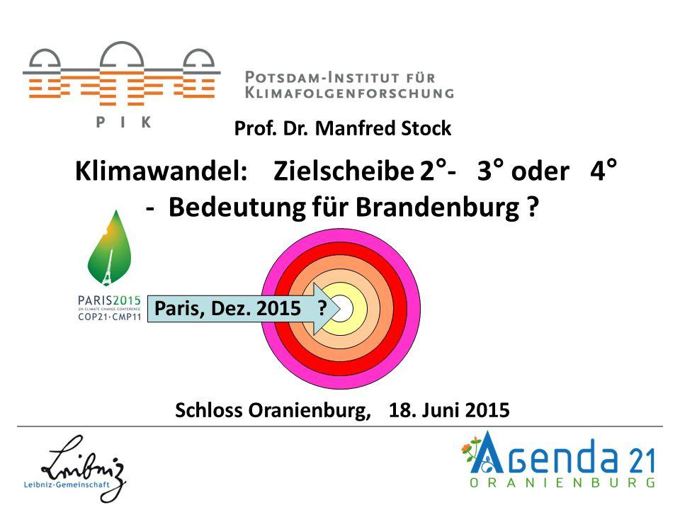 Klimawandel: Zielscheibe 2°- 3° oder 4° - Bedeutung für Brandenburg .