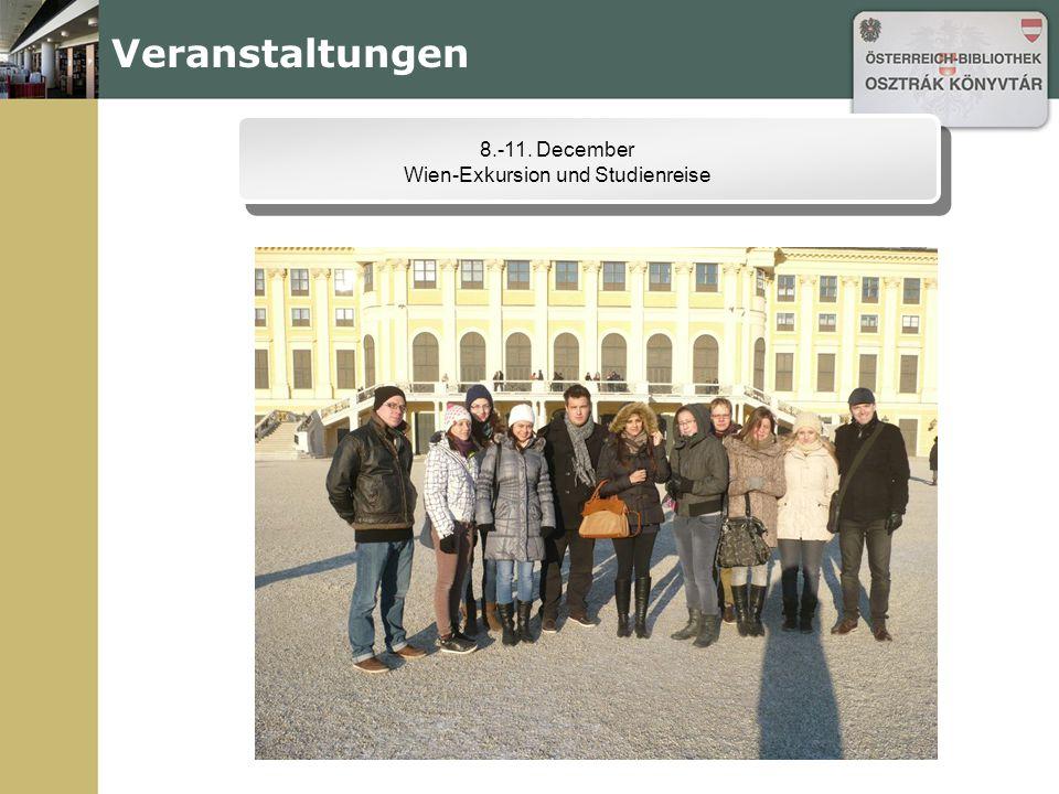 Veranstaltungen 8.-11. December Wien-Exkursion und Studienreise