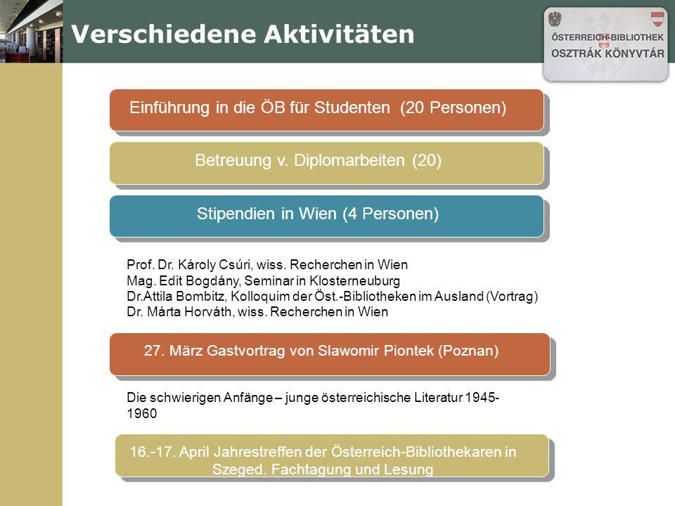Verschiedene Aktivitäten Einführung in die ÖB für Studenten (20 Personen)Betreuung v.