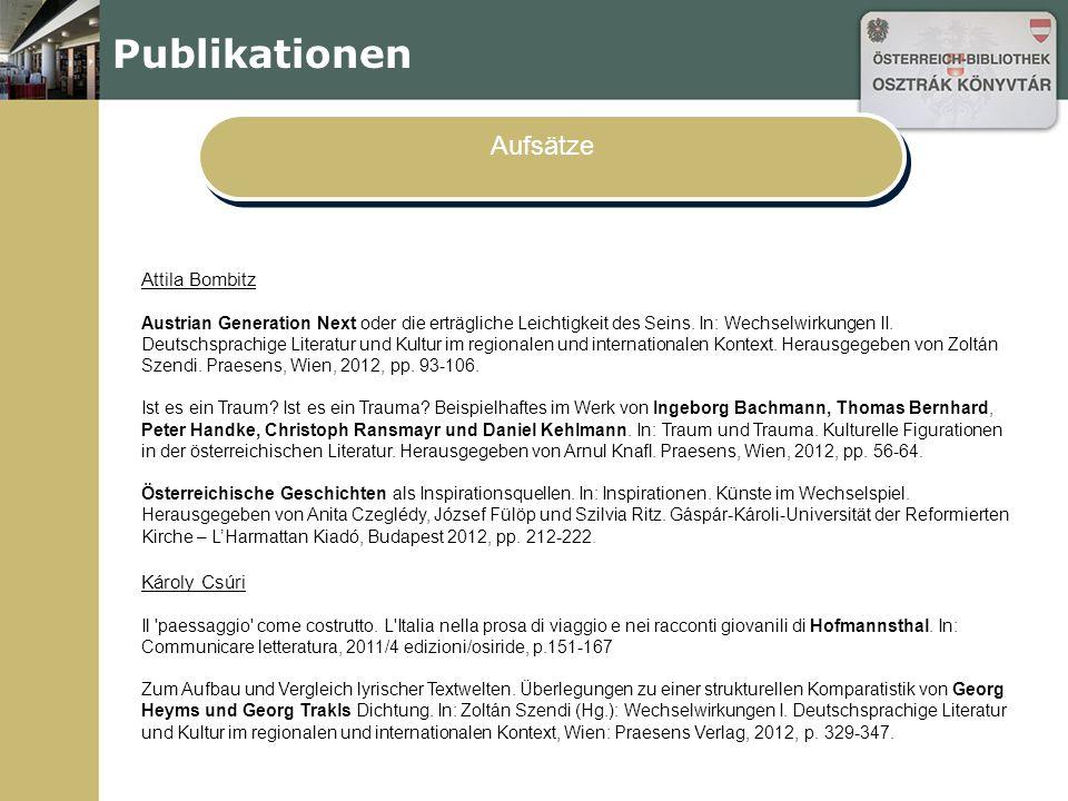 Publikationen Aufsätze Attila Bombitz Austrian Generation Next oder die erträgliche Leichtigkeit des Seins.