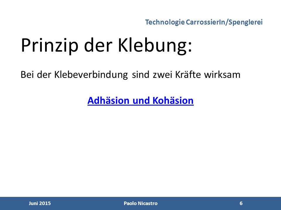 17 Juni 2015Paolo Nicastro17 Technologie CarrossierIn/Spenglerei Nicht optimiertOptimiert