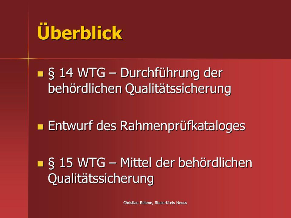 Christian Böhme, Rhein-Kreis Neuss Aufbau RPK Am Ende der Prüfkategorien Platz für Bemerkungen Am Ende der Prüfkategorien Platz für Bemerkungen Außerdem Entscheidung, ob Anforderungen nach WTG erfüllt Außerdem Entscheidung, ob Anforderungen nach WTG erfüllt Entscheidung, ob Anforderungen erfüllt oder nicht, ist zu begründen Entscheidung, ob Anforderungen erfüllt oder nicht, ist zu begründen Auch andere Prüfergebnisse können in die Bemerkungen einfließen Auch andere Prüfergebnisse können in die Bemerkungen einfließen
