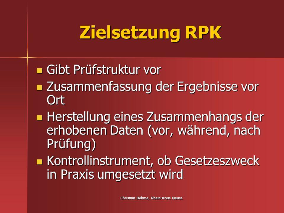 Christian Böhme, Rhein-Kreis Neuss Zielsetzung RPK Katalog dient als Rahmen Katalog dient als Rahmen Dementsprechend Eigenverantwortung bei WTG-Behörden, ob und welche Kriterien geprüft werden Dementsprechend Eigenverantwortung bei WTG-Behörden, ob und welche Kriterien geprüft werden Einzelne Kriterien nicht immer zwingend zu prüfen Einzelne Kriterien nicht immer zwingend zu prüfen Berücksichtigung von Betreuungskonzepten (Pflege/ EGH) Berücksichtigung von Betreuungskonzepten (Pflege/ EGH)