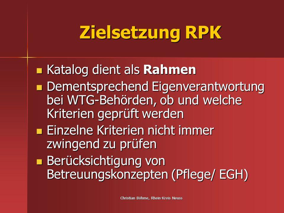 Christian Böhme, Rhein-Kreis Neuss Zielsetzung RPK Vorgabe der Prüfkategorien soll für Transparenz sorgen Vorgabe der Prüfkategorien soll für Transparenz sorgen Vergleichbarkeit von Prüfergebnissen Vergleichbarkeit von Prüfergebnissen Ergebnisse nicht nur stichtagsbezogen Ergebnisse nicht nur stichtagsbezogen Auch Zeitraumbezug im Hinblick auf die Umsetzung von Anordnungen Auch Zeitraumbezug im Hinblick auf die Umsetzung von Anordnungen
