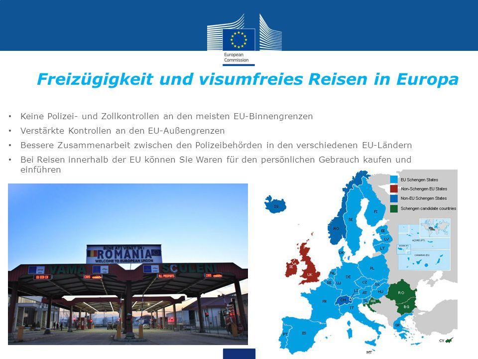 Freizügigkeit und visumfreies Reisen in Europa Keine Polizei- und Zollkontrollen an den meisten EU-Binnengrenzen Verstärkte Kontrollen an den EU-Außengrenzen Bessere Zusammenarbeit zwischen den Polizeibehörden in den verschiedenen EU-Ländern Bei Reisen innerhalb der EU können Sie Waren für den persönlichen Gebrauch kaufen und einführen