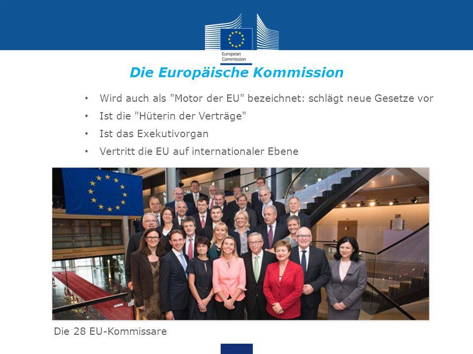 Die Europäische Kommission Wird auch als