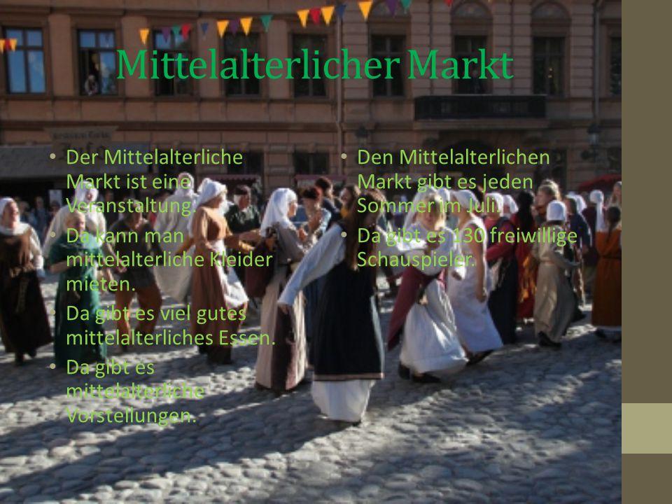 Mittelalterlicher Markt Der Mittelalterliche Markt ist eine Veranstaltung.