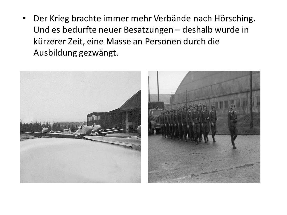 Der Krieg brachte immer mehr Verbände nach Hörsching. Und es bedurfte neuer Besatzungen – deshalb wurde in kürzerer Zeit, eine Masse an Personen durch