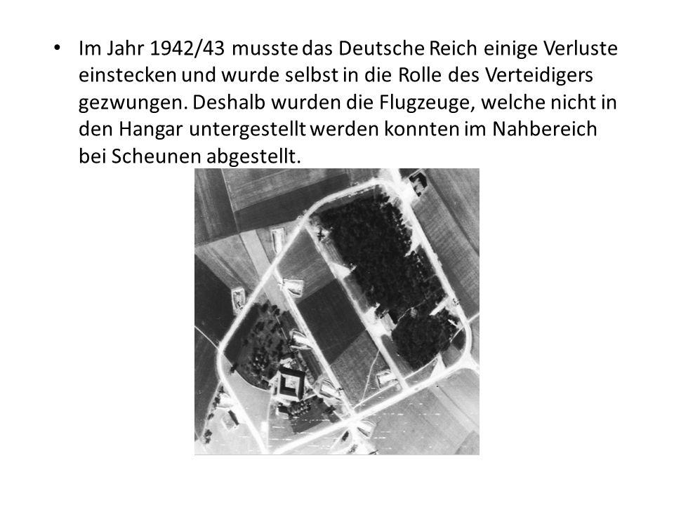Im Jahr 1942/43 musste das Deutsche Reich einige Verluste einstecken und wurde selbst in die Rolle des Verteidigers gezwungen. Deshalb wurden die Flug