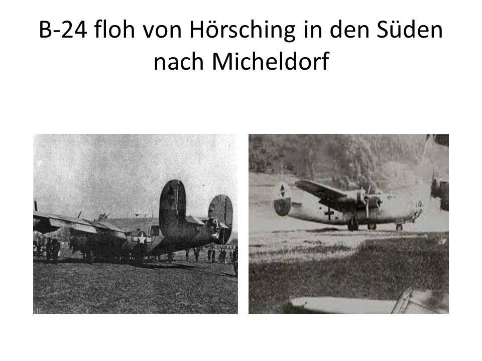 B-24 floh von Hörsching in den Süden nach Micheldorf