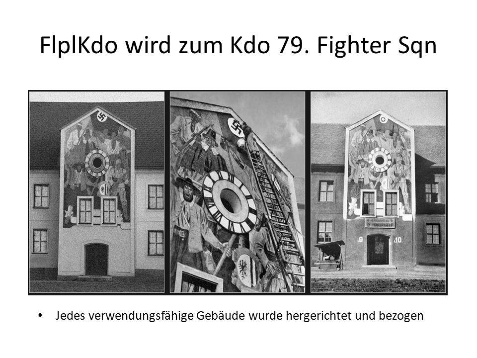 FlplKdo wird zum Kdo 79. Fighter Sqn Jedes verwendungsfähige Gebäude wurde hergerichtet und bezogen