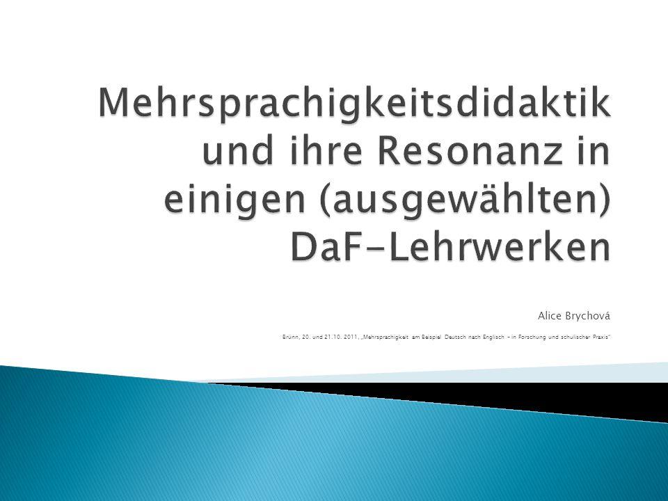  Moderne DaF-Lehrwerke (im Bereich des Sprachlernbewusstseins)  ermöglichen das eigene Lernen zu reflektieren (aber nicht immer in Bezug auf das L1,L2-Lernen)  unterstützen die Sprachrezeption als Impuls zur Sprachproduktion (authentische Texte spielen eine wichtige Rolle)  tragen zur Ökonomisierung des Lernprozesses bei ( nutzen jedoch nur selten die Gemeinsamkeiten und Unterschiede in Englisch und Deutsch aus )